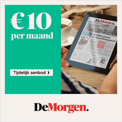 DE MORGEN, voor maar 10€/maand, Tijdelijk Aanbod.