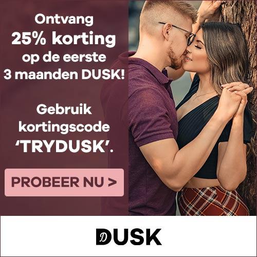 DUSK – 25% korting op een 3-maanden abonnement